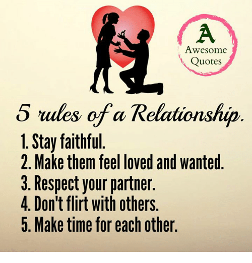 Awesome Quotes 5 Rules of a Relationship 1 Stay Faithful 2 ...