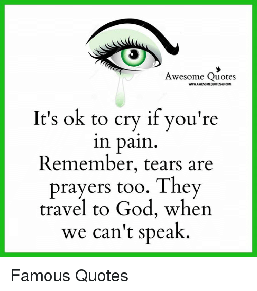Awesome Quotes WWWAWESOMEQUOTESAUCOM It\'s Ok to Cry if You ...