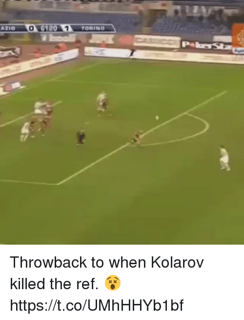 Soccer, The Ref, and Ref: AZIO 0  6120  1 TORING Throwback to when Kolarov killed the ref. 😵 https://t.co/UMhHHYb1bf