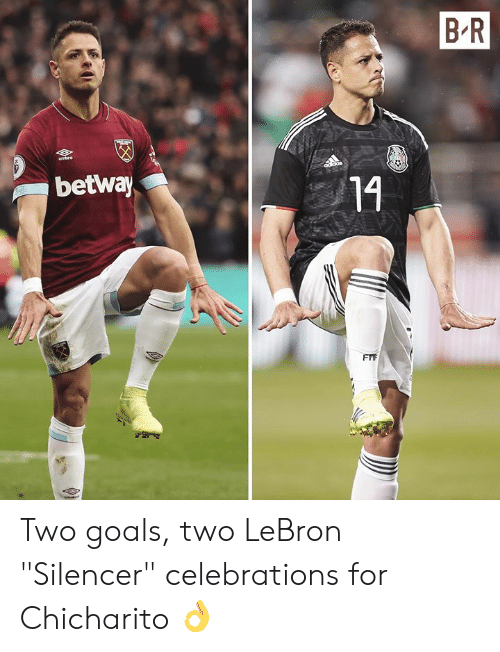 "Goals, Chicharito, and Lebron: B R  betway  14 Two goals, two LeBron ""Silencer"" celebrations for Chicharito 👌"