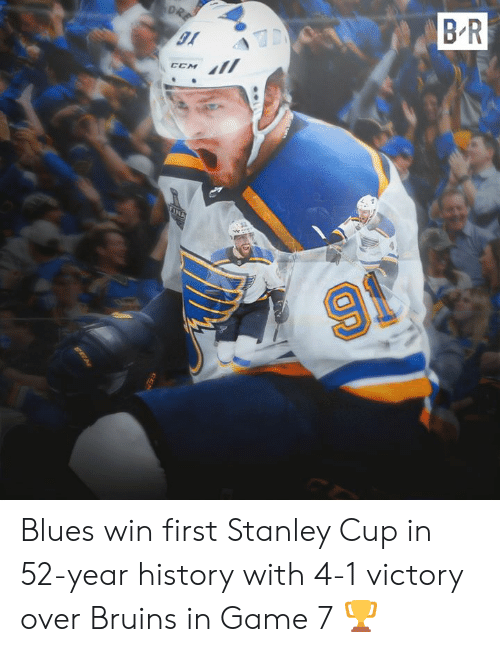 stanley: B R  DRE  TINA  91 Blues win first Stanley Cup in 52-year history with 4-1 victory over Bruins in Game 7 🏆