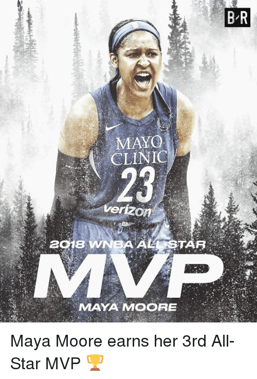 Ali, All Star, and WNBA (Womens National Basketball Association): B-R  MAYO  CLINIC  23  verizoA  2018 WNBA ALİ  TAR?  MVP  MAYA MOORE Maya Moore earns her 3rd All-Star MVP 🏆