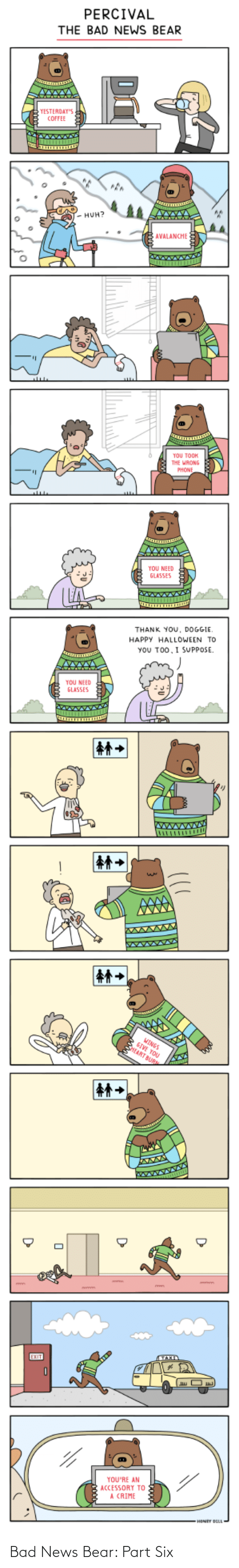 Part: Bad News Bear: Part Six