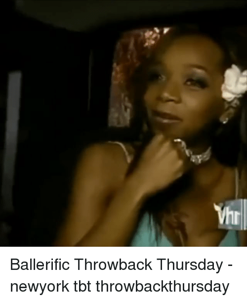 Memes, Tbt, and Throwback Thursday: Ballerific Throwback Thursday - newyork tbt throwbackthursday