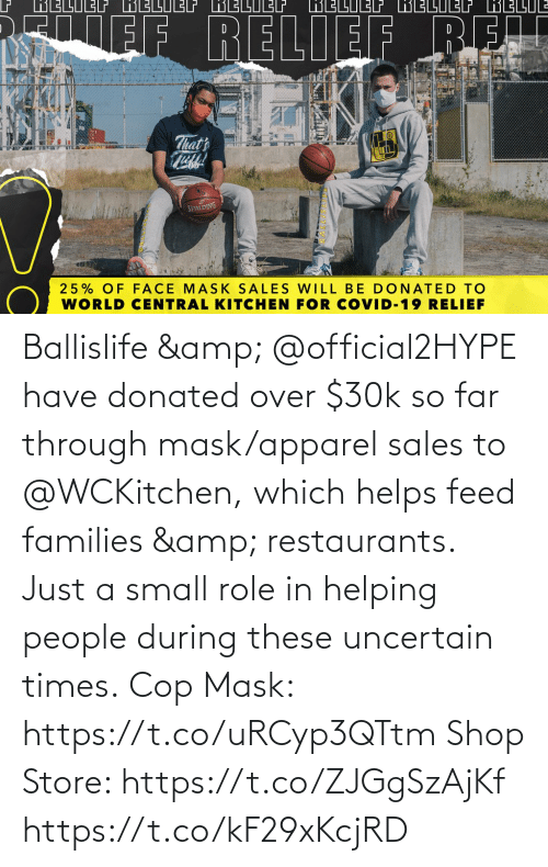 sales: Ballislife & @official2HYPE have donated over $30k so far through mask/apparel sales to @WCKitchen, which helps feed families & restaurants.   Just a small role in helping people during these uncertain times.  Cop Mask: https://t.co/uRCyp3QTtm  Shop Store: https://t.co/ZJGgSzAjKf https://t.co/kF29xKcjRD