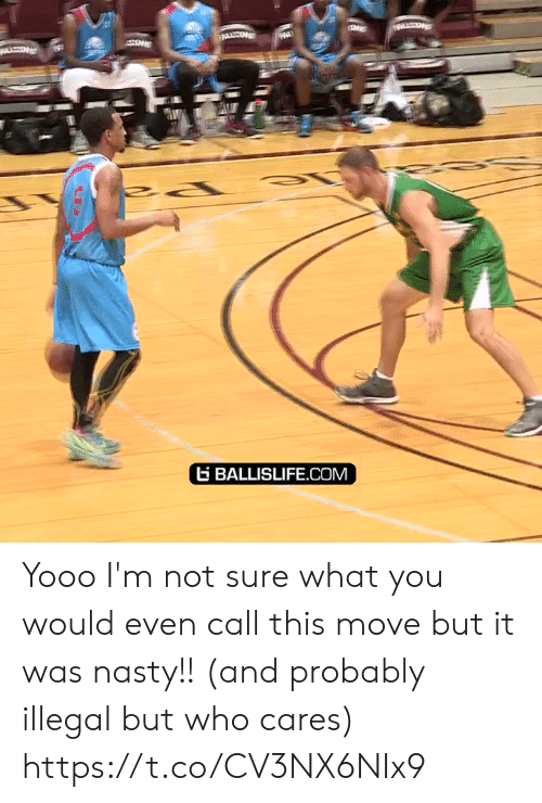 Memes, Nasty, and 🤖: BALLISLIFE.COM Yooo I'm not sure what you would even call this move but it was nasty!! (and probably illegal but who cares) https://t.co/CV3NX6NIx9