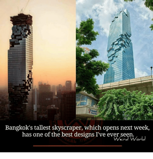 Memes, 🤖, and Bangkok: Bangkok's tallest skyscraper, which opens next week,  has one of the best designs I've ever seen.  World