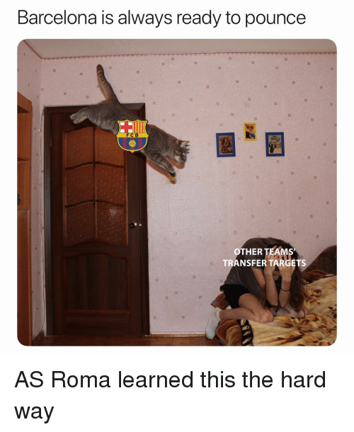 Barcelona, Soccer, and Sports: Barcelona is always ready to pounce  FC B  OTHER TEAM  TRANSFER TARGETS AS Roma learned this the hard way