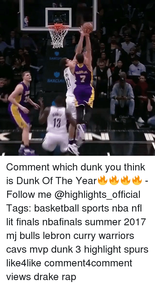 """Lebron Curry: BARCLA  yasi  co  """"Z Comment which dunk you think is Dunk Of The Year🔥🔥🔥🔥 - Follow me @highlights_official Tags: basketball sports nba nfl lit finals nbafinals summer 2017 mj bulls lebron curry warriors cavs mvp dunk 3 highlight spurs like4like comment4comment views drake rap"""