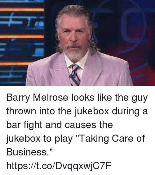 "Sports, Business, and Fight: Barry Melrose looks like the guy thrown into the jukebox during a bar fight and causes the jukebox to play ""Taking Care of Business."" https://t.co/DvqqxwjC7F"