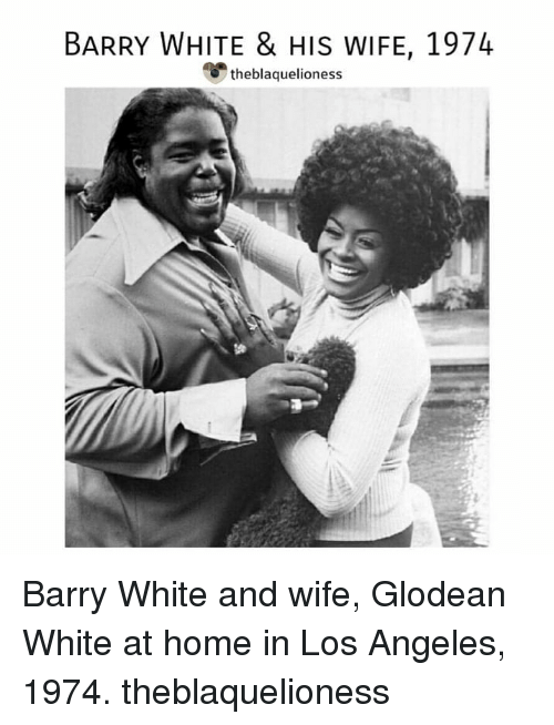 Memes, Home, and Los Angeles: BARRY WHITE & HIS WIFE, 1974  theblaquelioness Barry White and wife, Glodean White at home in Los Angeles, 1974. theblaquelioness
