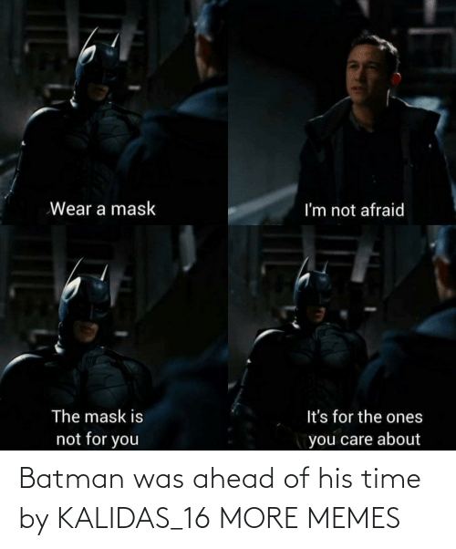 Batman: Batman was ahead of his time by KALIDAS_16 MORE MEMES