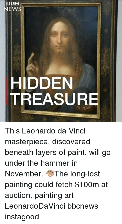 Leonardo da Vinci: BBC  NEWS  HIDDEN  TREASURE This Leonardo da Vinci masterpiece, discovered beneath layers of paint, will go under the hammer in November. 🎨The long-lost painting could fetch $100m at auction. painting art LeonardoDaVinci bbcnews instagood