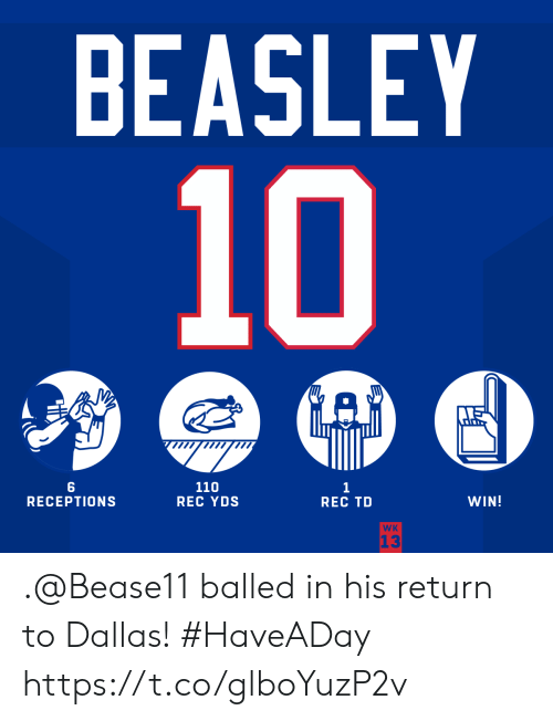 rec: BEASLEY  10  A  110  REC YDS  1  REC TD  RECEPTIONS  WIN!  WK  13 .@Bease11 balled in his return to Dallas! #HaveADay https://t.co/glboYuzP2v