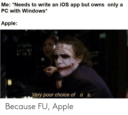 because: Because FU, Apple