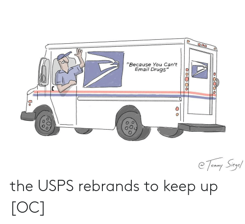 "Drugs, Email, and You: Because You Can't  Email Drugs""  0 the USPS rebrands to keep up [OC]"