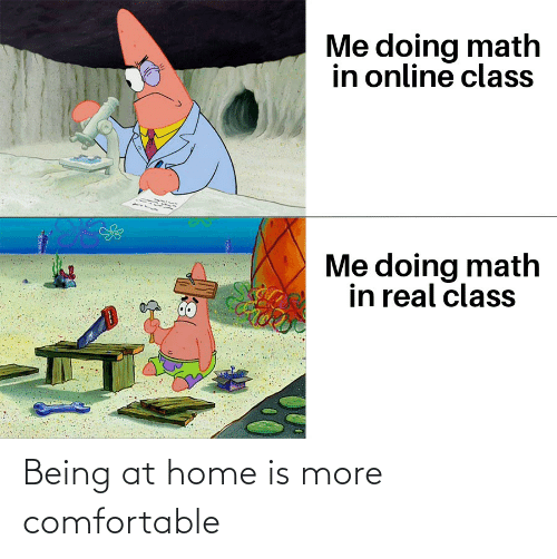 Home Is: Being at home is more comfortable