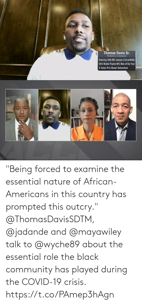 """Has: """"Being forced to examine the essential nature of African-Americans in this country has prompted this outcry.""""  @ThomasDavisSDTM, @jadande and @mayawiley talk to @wyche89 about the essential role the black community has played during the COVID-19 crisis. https://t.co/PAmep3hAgn"""