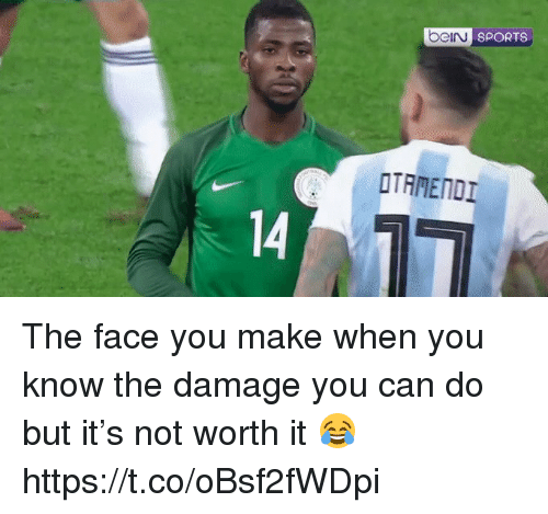 the face you make: beiru  SPORTS  OTAMENDI  14 The face you make when you know the damage you can do but it's not worth it 😂 https://t.co/oBsf2fWDpi