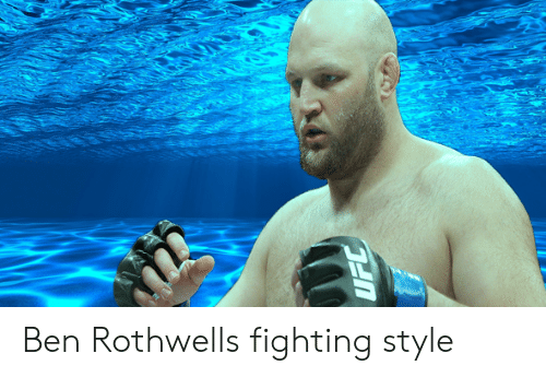 Fighting, Style, and  Ben: Ben Rothwells fighting style
