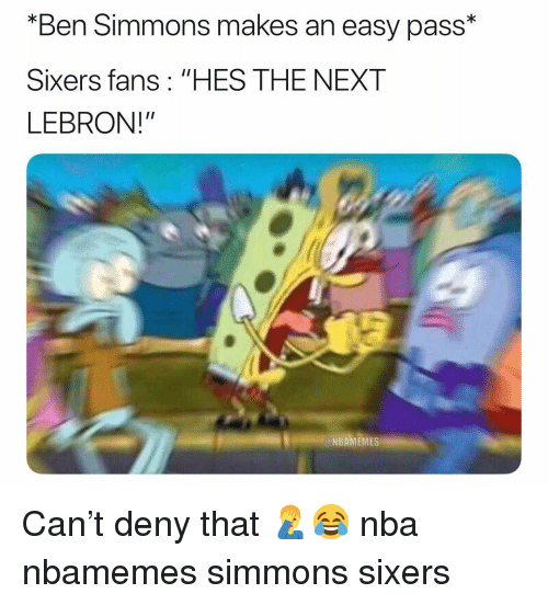 "Basketball, Nba, and Sports: ""Ben Simmons makes an easy pass*  Sixers fans: ""HES THE NEXT  LEBRON!""  NBAMEMES Can't deny that 🤦‍♂️😂 nba nbamemes simmons sixers"