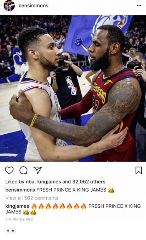 Fresh, Nba, and Prince: bensimmons  Liked by nba, kingjames and 32,052 others  bensimmons FRESH PRINCE X KING JAMES  View all 562 comments  kingjames凸凸沙凸痕痕痕心FRESH PRINCE X KING  JAMESs  7 MINUTES AGO 👀