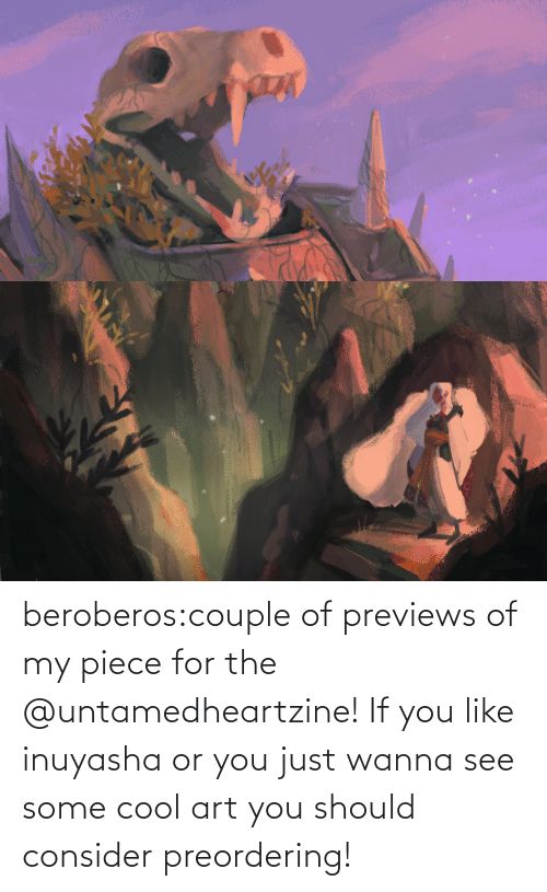 You Should: beroberos:couple of previews of my piece for the @untamedheartzine! If you like inuyasha or you just wanna see some cool art you should consider preordering!