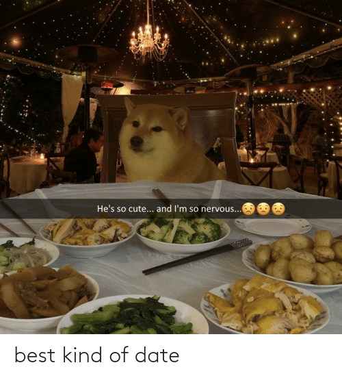 Kind Of: best kind of date