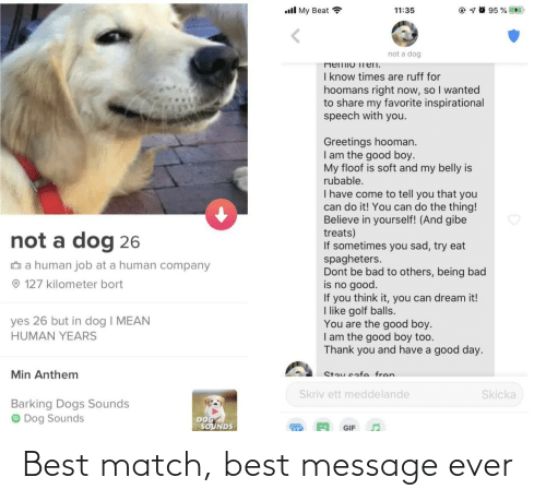 message: Best match, best message ever