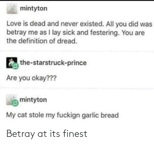 Its: Betray at its finest