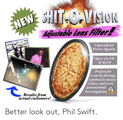 Better Look: Better look out, Phil Swift.