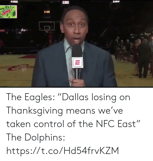 "Dolphins: Bew  2409  BOGA The Eagles: ""Dallas losing on Thanksgiving means we've taken control of the NFC East""  The Dolphins: https://t.co/Hd54frvKZM"