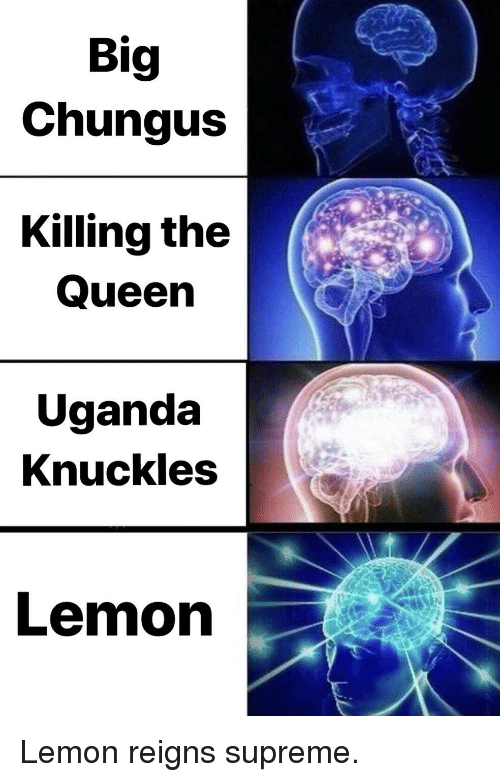 Big Chungus Killing The Queen Uganda Knuckles Lemon Reddit Meme On