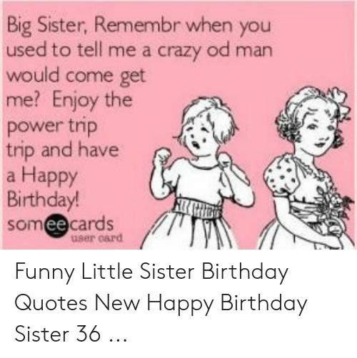 🅱️ 25 Best Memes About Little Sister Birthday