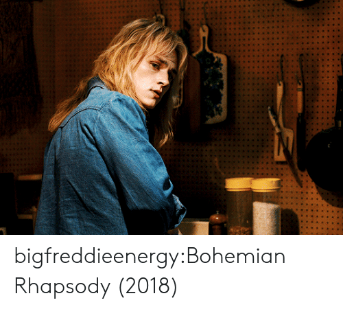 Rhapsody: bigfreddieenergy:Bohemian Rhapsody (2018)