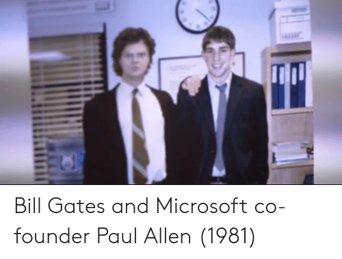 Bill Gates, Microsoft, and Paul Allen: Bill Gates and Microsoft co-founder Paul Allen (1981)