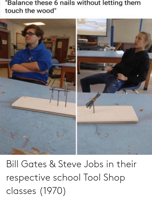 Jobs: Bill Gates & Steve Jobs in their respective school Tool Shop classes (1970)