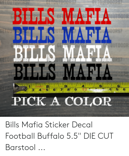 "Sticker Decal: BILLS MAFIA  BILLS MAFIA  BILLS MAFIA  BILLS MAFIA  UT000  PICK A COLOR Bills Mafia Sticker Decal Football Buffalo 5.5"" DIE CUT Barstool ..."
