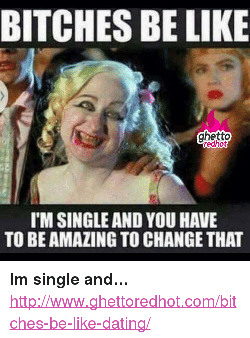 Dating meme about bitches