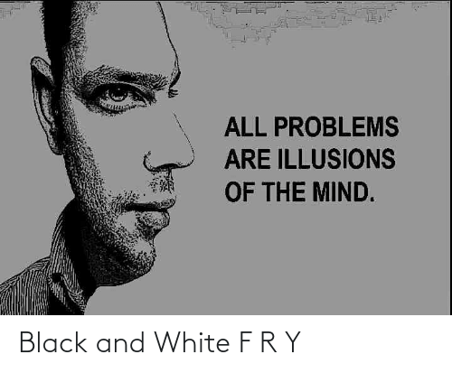 Black and White: Black and White F R Y