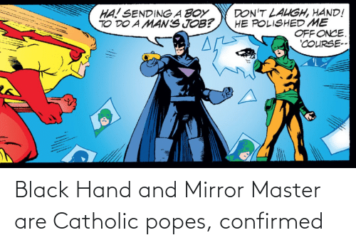 Confirmed: Black Hand and Mirror Master are Catholic popes, confirmed