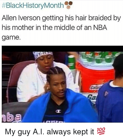 Nba Games: Black HistoryMonth  Allen Iverson getting his hair braided by  his mother in the middle of an NBA  game. My guy A.I. always kept it 💯
