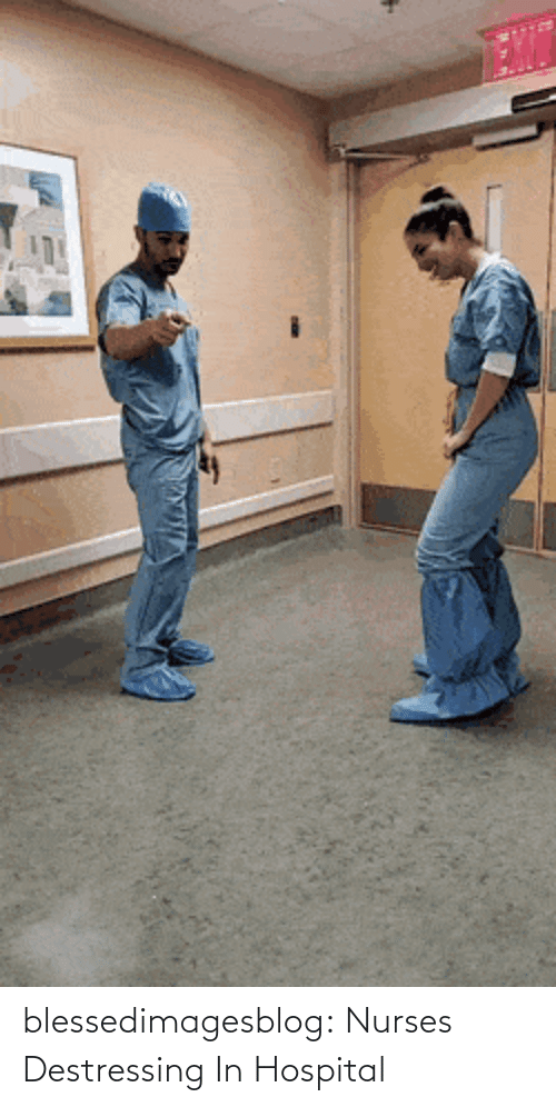 Hospital: blessedimagesblog:  Nurses Destressing In Hospital