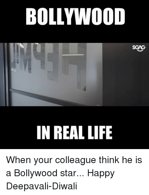 diwali: BOLLYW0OD  SGAG  IN REAL LIFIE When your colleague think he is a Bollywood star... Happy Deepavali-Diwali