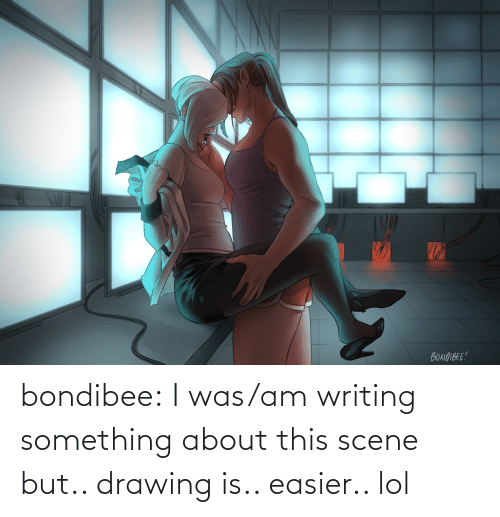 Easier: bondibee:  I was/am writing something about this scene but.. drawing is.. easier.. lol