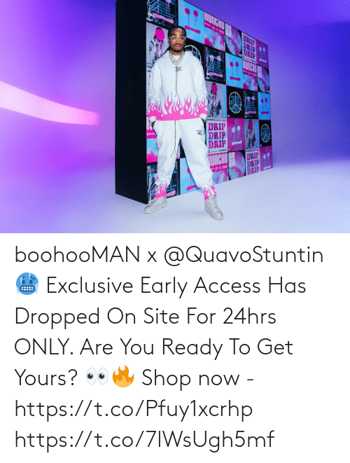 You Ready: boohooMAN x @QuavoStuntin 🥶   Exclusive Early Access Has Dropped On Site For 24hrs ONLY. Are You Ready To Get Yours? 👀🔥  Shop now - https://t.co/Pfuy1xcrhp https://t.co/7lWsUgh5mf