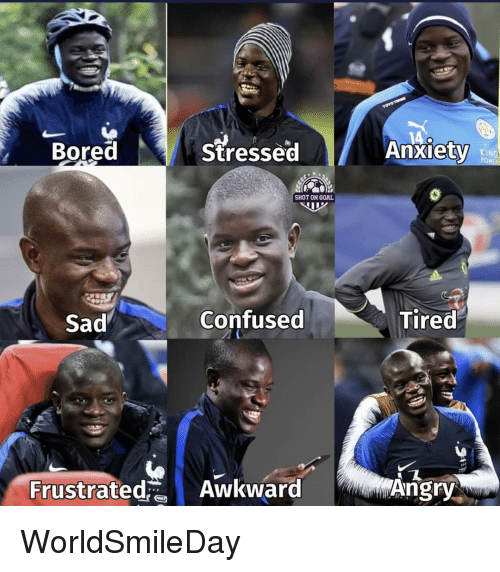 Bored, Confused, and Memes: Bored  stressed  Anxiety  KING  PO  SHOT ON GOAL  Sad  Confused  Tired  Frustrated Awkward  ㄟ  Angry WorldSmileDay