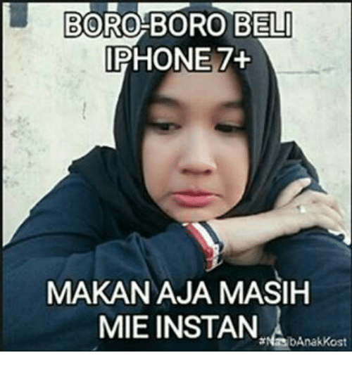 Iphone, Indonesian (Language), and Belle: BORO BORO BELL  IPHONE  MAKAN AJA MASIH  MIE INSTAN  asbAnakkost