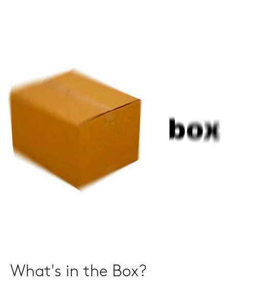 🅱️ 25+ Best Memes About What's in the Box | What's in the Box Memes