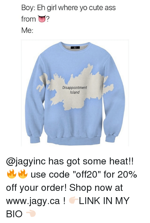 """Islander: Boy: Eh girl where yo cute ass  from ?  Me:  Disappointment  Island @jagyinc has got some heat!! 🔥🔥 use code """"off20"""" for 20% off your order! Shop now at www.jagy.ca ! 👉🏻LINK IN MY BIO 👈🏻"""